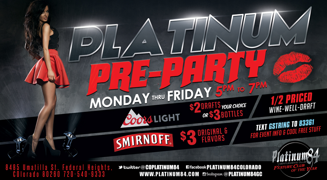 Wherever the Party Is, the Pre-Party Is at Platinum 84!